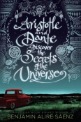Cover for Aristotle and Dante Discvoer the Secrets of the Universe