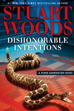 Stuart Woods' Dishonorable Intentions