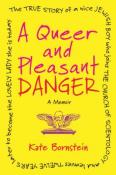 A Queen and Pleasant Danger: A Memoir