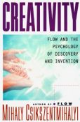 cover for Creativity: Flow and the psychology of discovery and invention