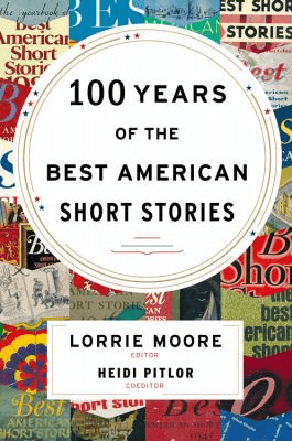 Cover for 100 Years of the Best American Short Stories