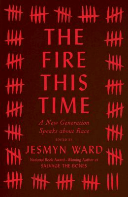 book cover of The Fire This Time, an essay collection edited by Jesmyn Ward