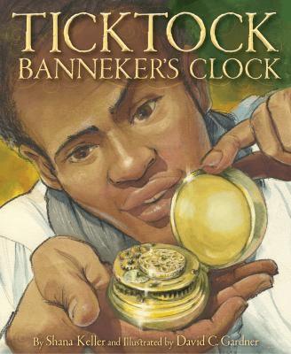 Bookcover for Ticktock Banneker's Clock