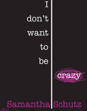 cover for I Don't Want to be Crazy