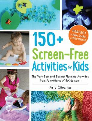 150+ Screen-free Activities
