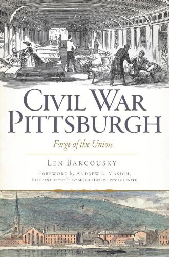 Cover art for Civil War Pittsburgh by Len Barcousky