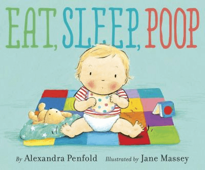 Cover of the book, Eat, Sleep, Poop