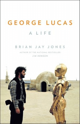 Book cover of George Lucas: A Life