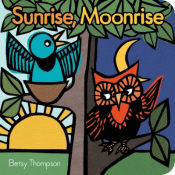 Cover of the book, Sunrise, Moonrise