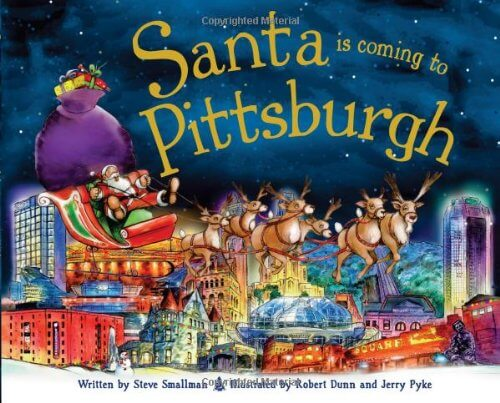 Cover art for Santa is Coming to Pittsburgh by Steve Smallman