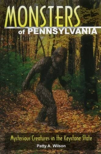 Cover Art for Monsters of Pennsylvania by Patty A. Wilson