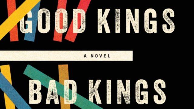 cover art of Good Kings, Bad Kings by Susan Nussbaum