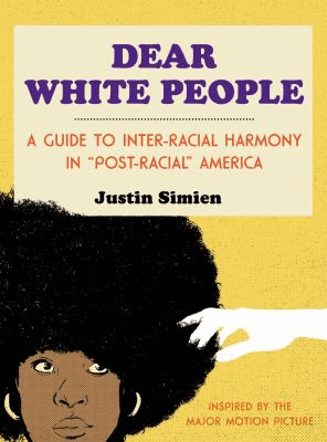 cover for Dear White People the book