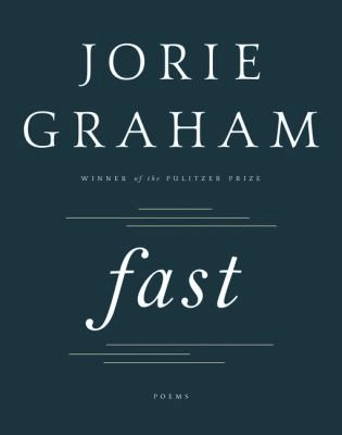 Book cover for Fast by Jorie Graham.