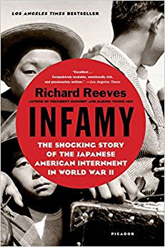 The cover of Richard Reeve's Infamy: The Shocking Story of the Japanese American Internment in World War II
