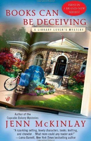 Cover of Books Can Be Deceiving, Library Lovers Mystery #1 by Jenn McKinlay
