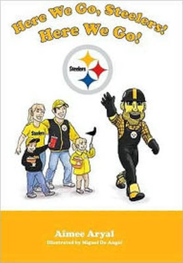 Cover art for Here We Go Steelers! by Aimee Aryal
