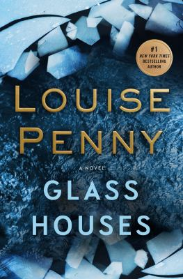 book cover for Glass Houses by Louise Penny