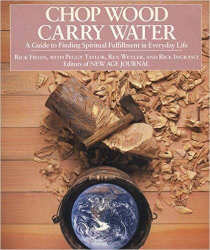 Book cover for Chop Wood Carry Water