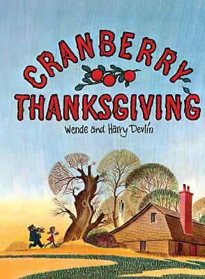 "Cover of the book, ""Cranberry Thanksgiving"""