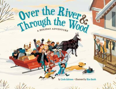 "Cover of the book, ""Over the River & Through the Wood"""