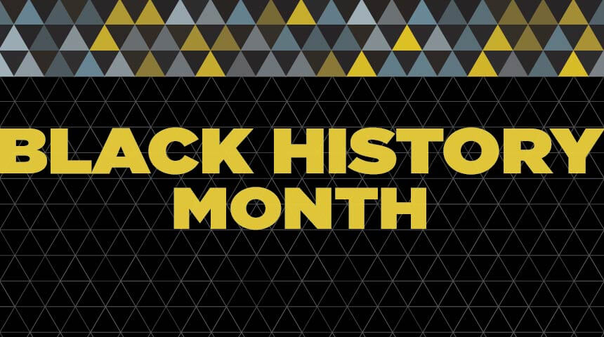 """Text reading """"Black History Month"""" in front of a triangular background."""