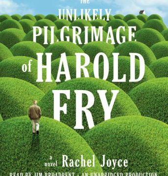 The cover art for The Unlikely Pilgrimage of Harold Fry by Rachel Joyce