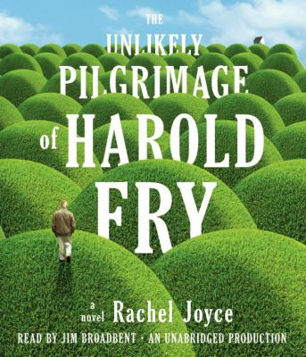 The cover for The Unlikely Pilgrimage of Harold Fry.