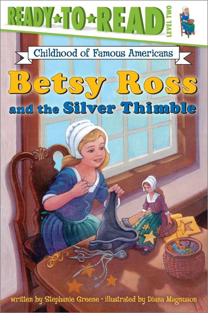 Cover of Betsy Ross and the Silver Thimble