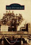 """Cover of """"Irish Pittsburgh"""""""