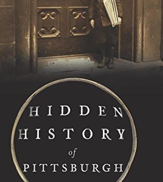 Cover of Hidden History Of Pittsburgh