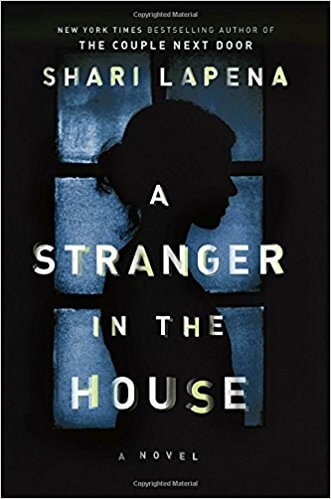 cover art of A Stranger in the House by Shari Lapena