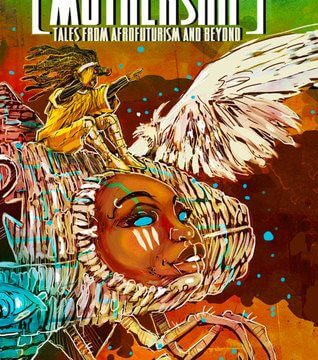 The cover of the book MOTHERSHIP: Tales from Afrofuterism and Beyond