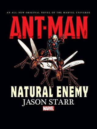 """Ant-Man, cover of """"Natural Enemy"""" featuring Ant Man riding on the backs of two flying insects"""