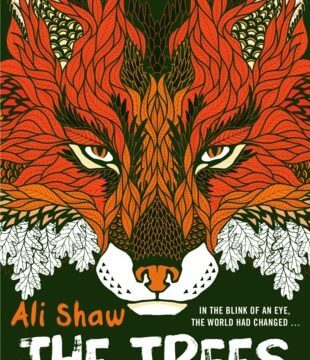 Cover art of The Trees by Ali Shaw
