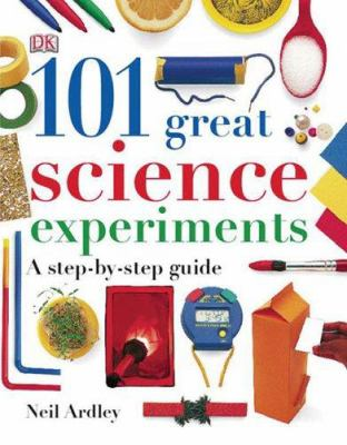 Cover of the book, 101 Great Science Experiments by Neil Ardley
