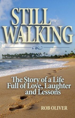 Cover art of Still Walking by Rob Oliver