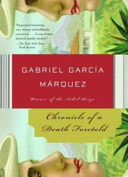 Book cover for Chonicle of a Death Foretold by Gabriel Garcia Marquez.