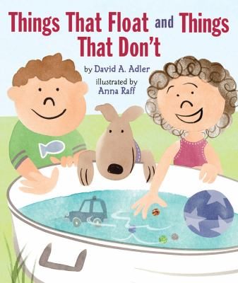 Cover of the book, Things That Float and Things That Don't by David A. Adler