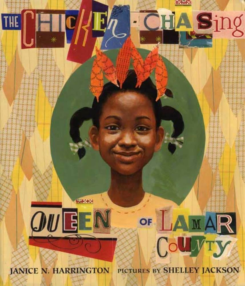 Cover of the book, The Chicken-Chasing Queen of Lamar County.