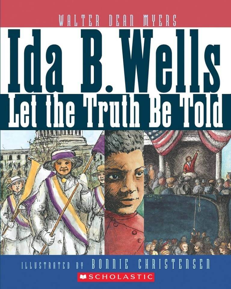 Cover of the book, Ida B. Wells Let the Truth Be Told.