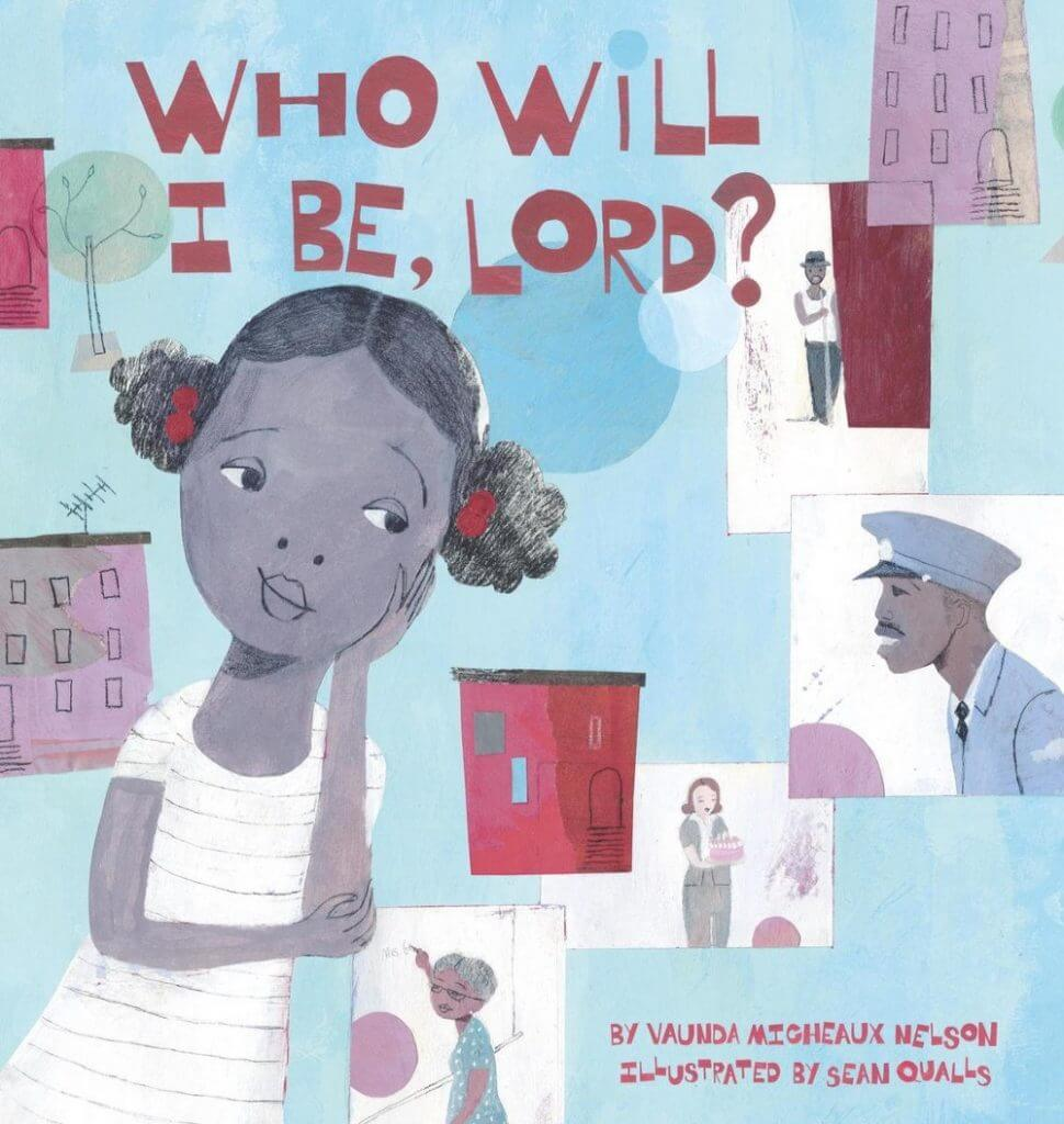 Cover of the book, Who Will I Be, Lord?