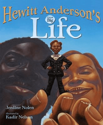 Cover of the book, Hewitt Anderson's Great Big Life.