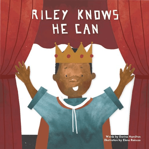 Cover of the book, Riley Knows He Can.