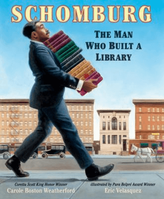 Cover of the book, Schomburgh: The Man Who Built a Library.