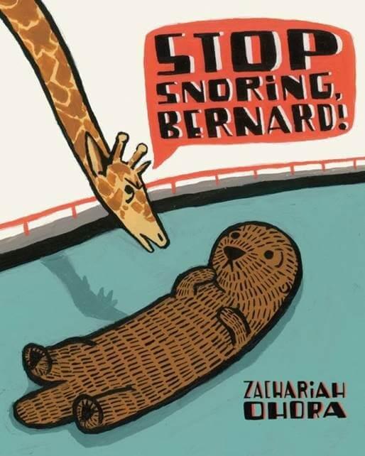 Cover art of Stop Snoring Bernard! by Zachariah Ohora