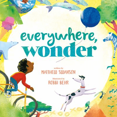 Cover of the book, Everywhere, Wonder.