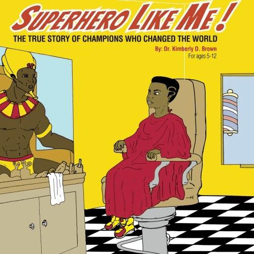 Cover of the book, Superhero Like Me.