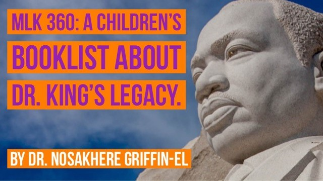 MLK 360: A Children's Booklist About Dr. King's Legacy