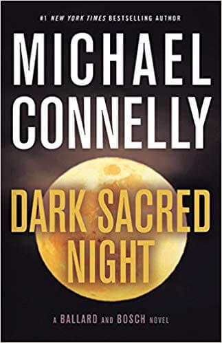 Cover art of Dark Sacred Night by Michael Connelly